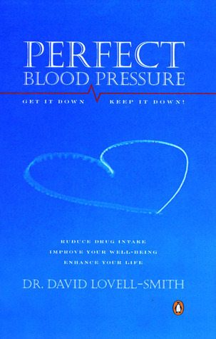 Perfect Blood Pressure  by  David Lovell-Smith