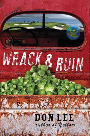 Wrack and Ruin Don  Lee