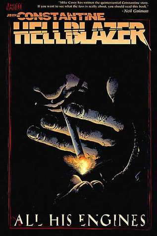 Hellblazer: All His Engines  by  Mike Carey