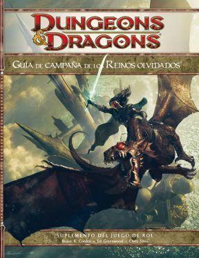 Guía de Campaña de los Reinos Olvidados  by  Bruce R. Cordell