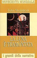 La luna è tramontata John Steinbeck