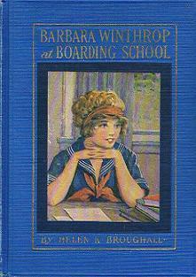 Barbara Winthrop at Boarding School (Barbara Winthrop, #1)  by  Helen K. Broughall