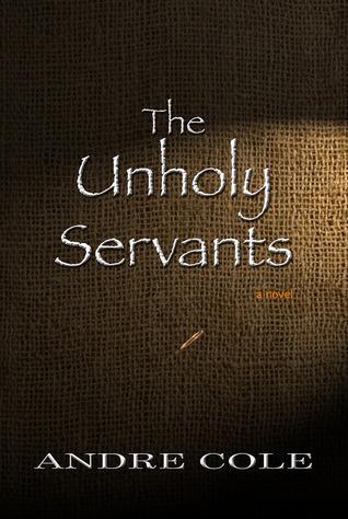 The Unholy Servants Andre Cole