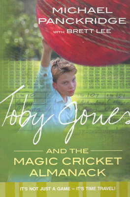 Toby Jones and the Magic Cricket Almanack  by  Michael Panckridge