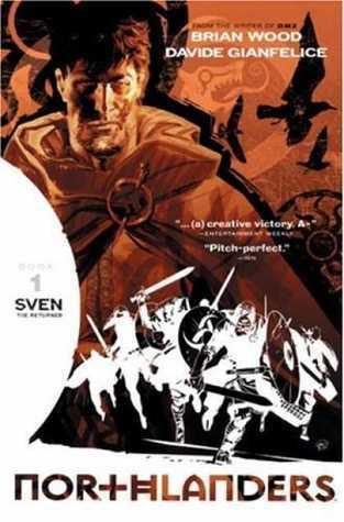 Northlanders, Vol. 1: Sven the Returned  by  Brian Wood