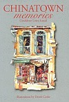 Chinatown Memories  by  Geraldene Lowe-Ismail