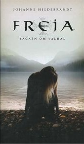 Freja (Sagaen fra Valhal, #1)  by  Johanne Hildebrandt