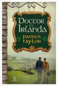 Doctor en Irlanda (Irish Country, #1)  by  Patrick Taylor