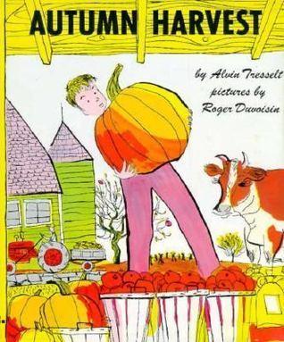 Autumn Harvest Alvin Tresselt