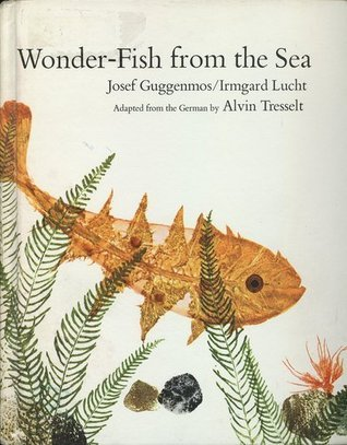 Wonder-Fish from the Sea Josef Guggenmos