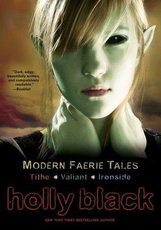 Modern Faerie Tales (Modern Faerie Tales, #1-3)  by  Holly Black
