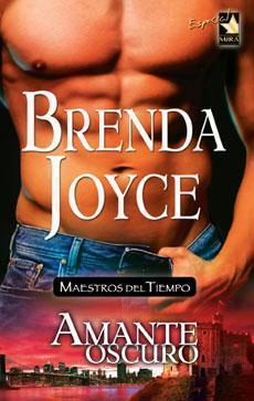 Amante oscuro (Maestros del tiempo, #5) Brenda Joyce