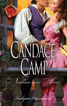 Nenhum outro amor (Lost Heirs, #3) Candace Camp