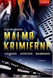 Malmøkrimierne  by  Kristian Lundberg
