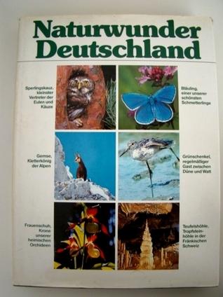 Naturwunder Deutschland  by  Kurt Blüchel