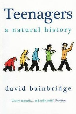 Teenagers A Natural History  by  David Bainbridge