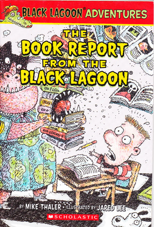The Book Report from the Black Lagoon Mike Thaler