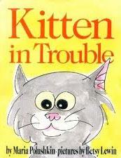 Kitten in Trouble Maria Polushkin Robbins