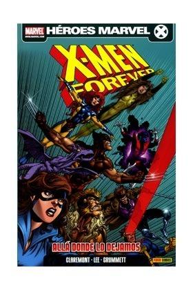 X-Men Forever: Allá donde lo dejamos (Héroes Marvel: X-Men Forever, #1)  by  Chris Claremont
