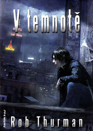 V temnotě (Cal Leandros, #1)  by  Rob Thurman