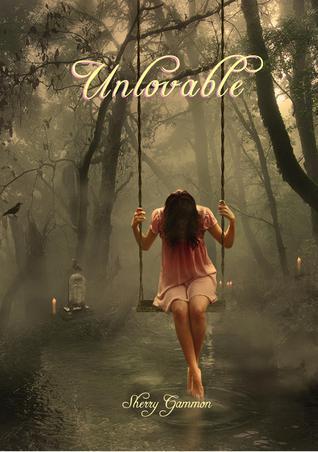 Unlovable (Port Fare, #1) Sherry Gammon