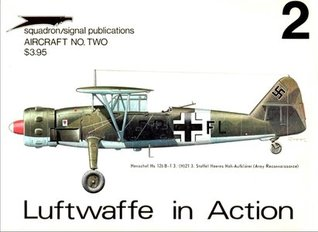 Luftwaffe in Action 2 (Aircraft No. Two) Uwe Feist