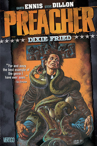 Preacher, Volume 5: Dixie Fried  by  Garth Ennis