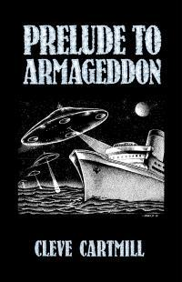Prelude to Armageddon  by  Cleve Cartmill
