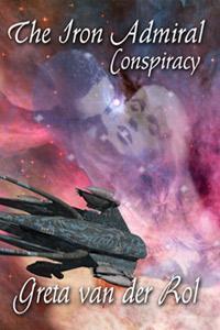Conspiracy (The Iron Admiral, #1)  by  Greta van der Rol