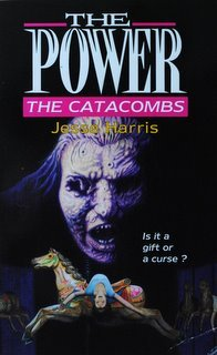 The Catacombs (The Power, #6)  by  Jesse Harris