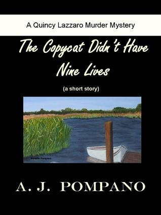 The Copycat Didnt Have Nine Lives A.J. Pompano