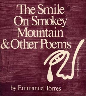The Smile on Smokey Mountain and Other Poems  by  Emmanuel Torres