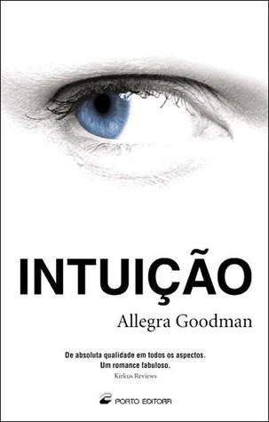 Intuição Allegra Goodman