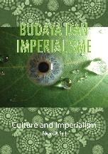 Budaya dan Imperialisme  by  Edward W. Said
