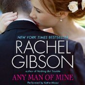 Any Man of Mine (Chinooks Hockey Team, #6)  by  Rachel Gibson, Kathe Mazur