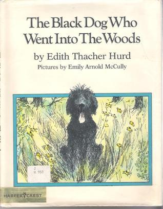 The Black Dog Who Went Into the Woods  by  Edith Thacher Hurd