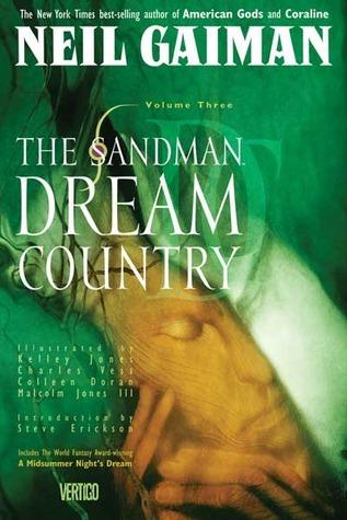 The Sandman, Vol. 3: Dream Contry Neil Gaiman