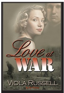 Love at War  by  Viola Russell