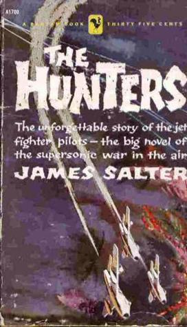 The Hunters: A Novel  by  James Salter