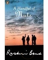 A Handful of Nuts  by  Ruskin Bond