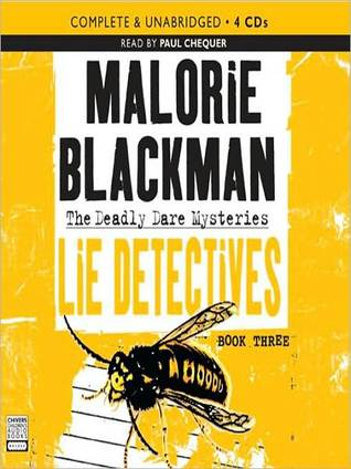 The Lie Detectives: The Deadly Dare Mystery Series, Book 3  by  Malorie Blackman