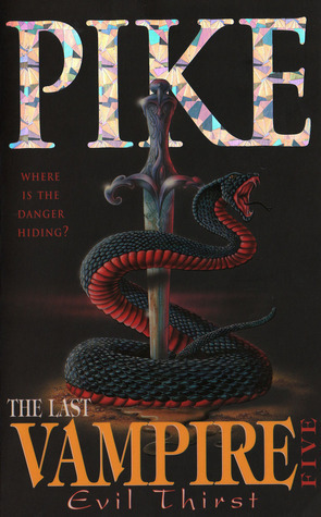 Evil Thirst (The Last Vampire #5)  by  Christopher Pike