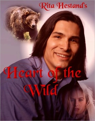 Heart of the Wild (The Amorys, #1) Rita Hestand