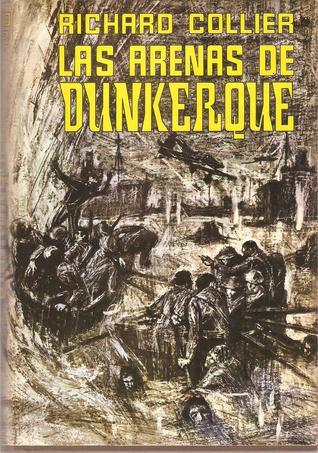 Las arenas de Dunkerque Richard Collier