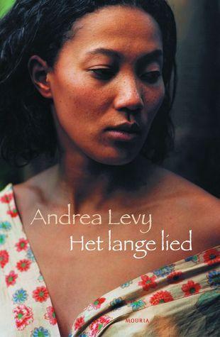 Het lange lied  by  Andrea Levy