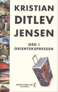 Ord i Orientekspressen Kristian Ditlev Jensen