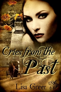 Cries from the Past Lisa Greer