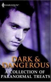 Dark & Dangerous: A Collection of Paranormal Treats  by  Julie Kenner