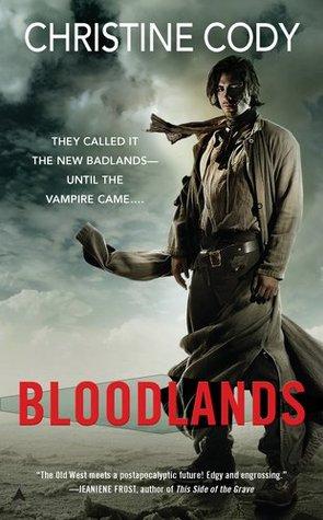 Bloodlands (Bloodlands, #1) Christine Cody