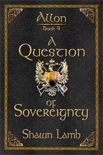 A Question of Sovereignty  by  Shawn Lamb